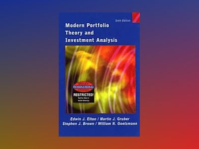 WIE Modern Portfolio Theory and Investment Analysis, 6th Edition av Edwin J. Elton