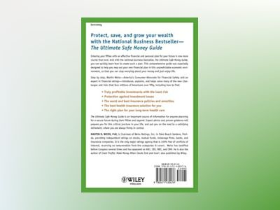 The Ultimate Safe Money Guide: How Everyone 50 and Over Can Protect, Save, av Martin D. Weiss