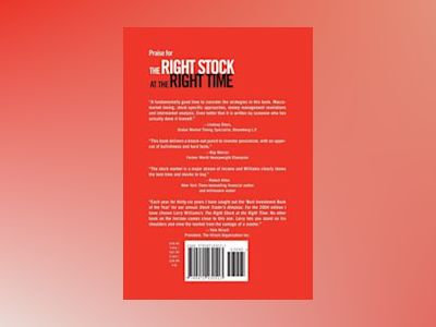 The Right Stock at the Right Time: Prospering in the Coming Good Years av Larry Williams