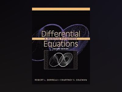 Differential Equations: A Modeling Perspective, 2nd Edition av Robert L. Borrelli