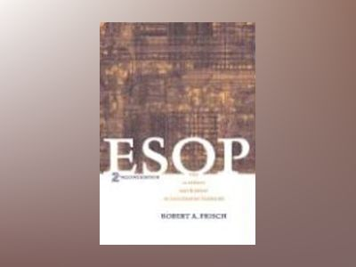 ESOP: The Ultimate Instrument in Succession Planning, 2nd Edition av Robert A. Frisch