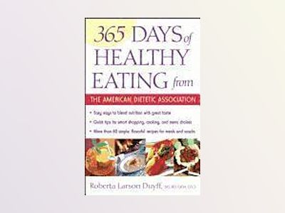 365 Days of Healthy Eating from the American Dietetic Association av American Dietetic Association ADA