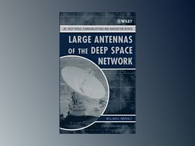 Large Antennas of the Deep Space Network av William A. Imbriale