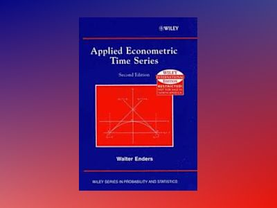 WIE Applied Econometric Times Series, 2nd Edition av Walter Enders
