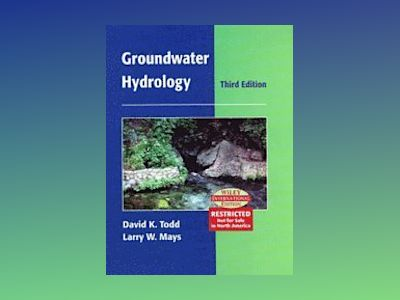 WIE Groundwater Hydrology 3e Intl Ed av David Keith Todd