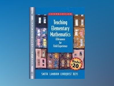 Teaching Elementary Mathematics: A Resource for Field Experiences, 2nd Edit av Nancy L. Smith