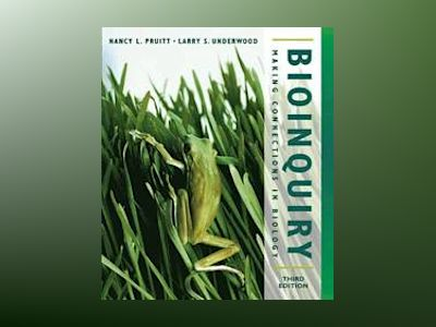 BioInquiry: Making Connections in Biology, 3rd Edition av Nancy L. Pruitt