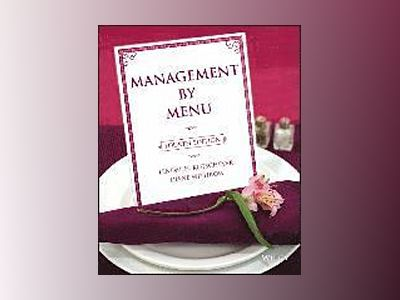 Management by Menu, 4th Edition av Lendal H. Kotschevar