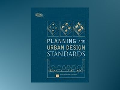 Planning and Urban Design Standards av American Planning Association