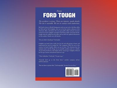 Ford Tough: Bill Ford and the Battle to Rebuild America's Automaker av David Magee
