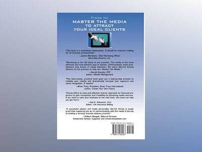 Master the Media to Attract Your Ideal Clients: A Personal Marketing System av Derrick Kinney