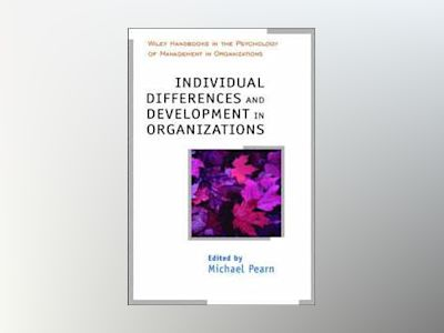 Individual Differences and Development in Organisations av Michael Pearn