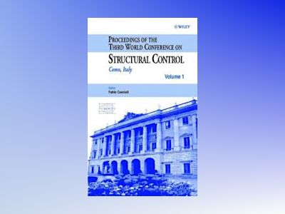 Proceedings of the Third World Conference on Structural Control av Fabio Casciati