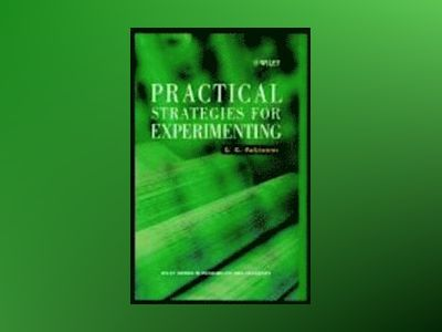 Practical Strategies for Experimenting av G. K. Robinson