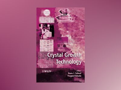Crystal Growth Technology C av Hans Scheel