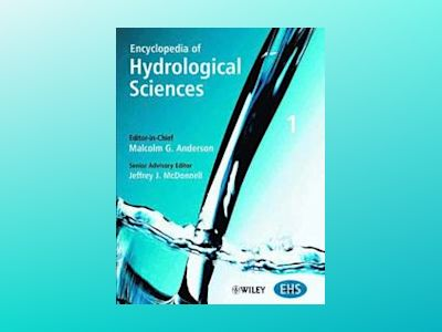 Encyclopedia of Hydrological Sciences, 5-Volume Set av Malcolm G. Anderson