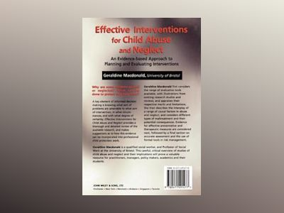 Effective Interventions for Child Abuse and Neglect: An Evidence-Based Appr av Geraldine Macdonald