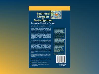 Emotional Disorders and Metacognition: Innovative Cognitive Therapy av Adrian Wells