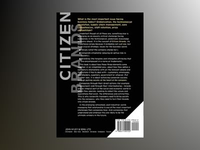 Citizen Brands: Putting Society at the Heart of your Business av Michael Willmott