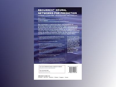 Recurrent Neural Networks for Prediction: Learning Algorithms, Architecture av Danilo Mandic