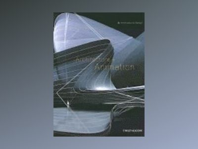 Architecture + Animation av Bob Fear