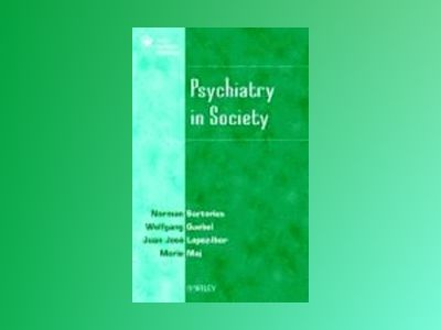 Psychiatry in Society av Norman Sartorius
