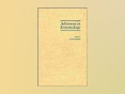 Advances in Enzymology and Related Areas of Molecular Biology, Volume 64, av Alton Meister