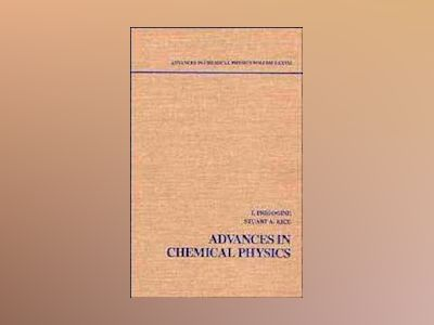 Advances in Chemical Physics, Volume 77, av I. Prigogine