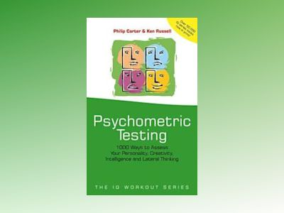 Psychometric testing - 1000 ways to assess your personality, creativity, in av Ken Russell