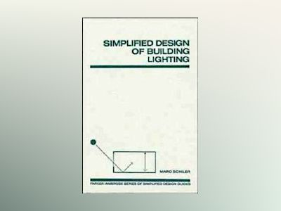 Simplified Design of Building Lighting av Marc Schiler
