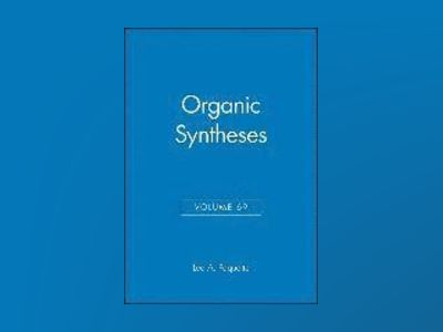 Organic Syntheses, Volume 69, av Leo A. Paquette