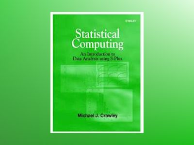 Statistical Computing: An Introduction to Data Analysis using S-Plus av Michael J. Crawley