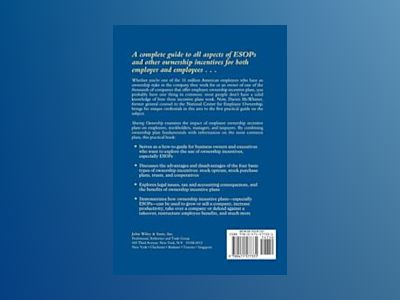 Sharing Ownership: The Manager's Guide to ESOPs and Other Productivity Ince av Darien A. McWhirter