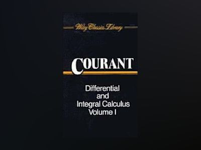 Differential and Integral Calculus, 2 Volume Set, av R. Courant