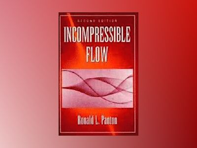 Incompressible Flow, 2nd Edition av Ronald L. Panton