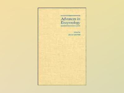 Advances in Enzymology and Related Areas of Molecular Biology, Volume 62, av Alton Meister