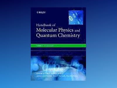 Handbook of Molecular Physics and Quantum Chemistry av Stephen Wilson Ruther Laboratory