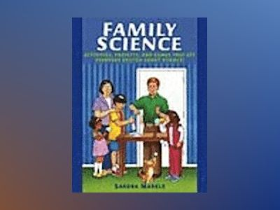 Family Science av Sandra Markle
