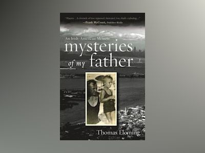Mysteries of My Father av Thomas Fleming