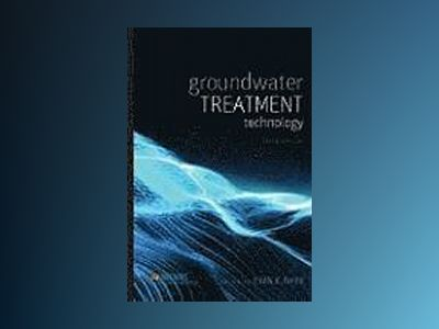 Groundwater Treatment Technology, 3rd Edition av Evan K. Nyer