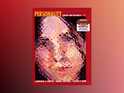 WIE Personality: Theory and Research, 9th Edition av Lawrence A. Pervin