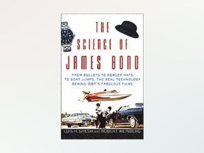 The Science of James Bond: From Bullets to Bowler Hats to Boat Jumps, the R