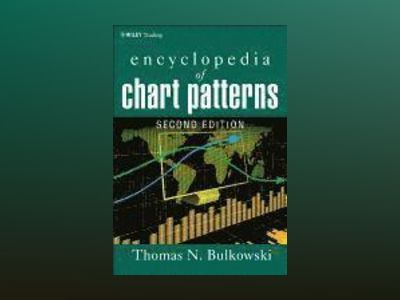 Encyclopedia of Chart Patterns, 2nd Edition av Thomas N. Bulkowski