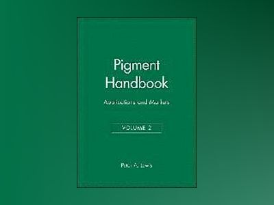 Pigment Handbook, Volume 2, Applications and Markets, 1st ed., av Peter A. Lewis