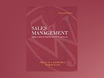 Student User's Guide to accompany Sales Management Simulation Software av Douglas J. Dalrymple
