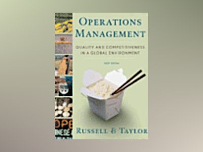 Operations Management: Quality and Competitiveness in a Global Environment, av Roberta Russell