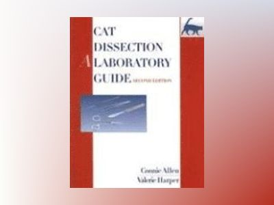 Cat Dissection: A Laboratory Guide, 2nd Edition av Connie Allen