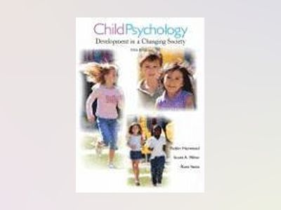 Child Psychology: Development in a Changing Society, 5th Edition av Ross Vasta