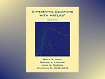 Differential Equations with Matlab, 2nd Edition av Brian R. Hunt