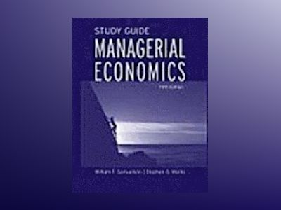 Managerial Economics, Study Guide, 5th Edition av William F. Samuelson
